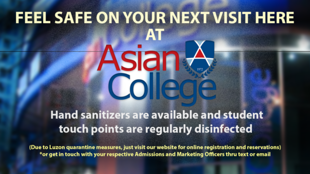 Feel Safe on your next visit at Asian College campus